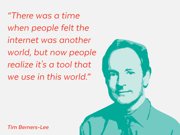 Tim Burners-Lee Quote