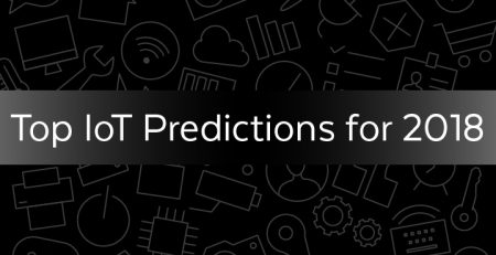 Top IoT Predictions for 2018