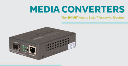 Media Converters - The SMART Way to Link IT Networks Together