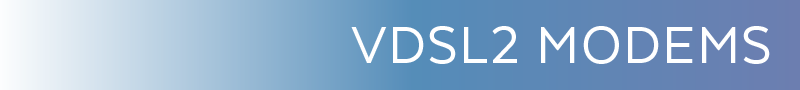 VDSL2 Modems Category