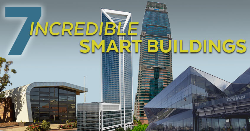 7 Incredible Examples of Smart Buildings (And What Makes Them Smart)