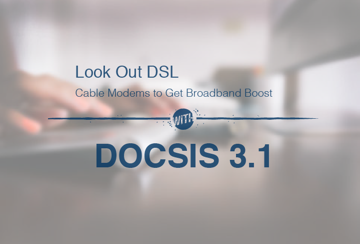 New Cable Modem Technology Threatens DSL Providers