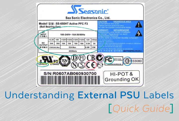 The Quick Guide to Understanding External PSU Labels