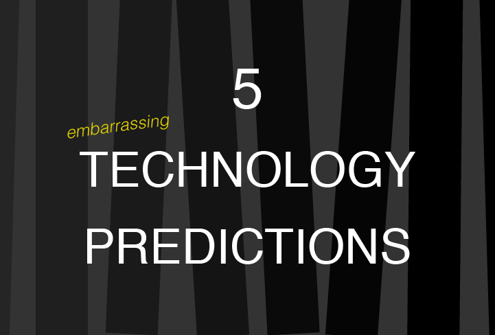 5 Embarrassing Predictions Made by Famous Tech Experts