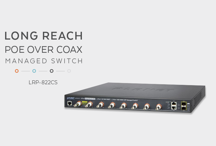 Achieve 1km Links With the LRP-822CS Long Reach Coaxial Switch